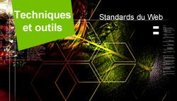 Les techniques et outils - Standards du Web